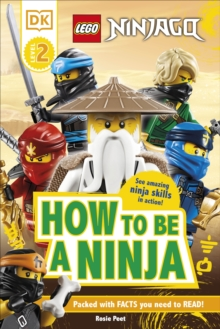 LEGO NINJAGO How To Be A Ninja, Hardback Book