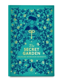 The Secret Garden : Puffin Clothbound Classics, Hardback Book