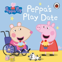 Peppa Pig: Peppa's Play Date, Board book Book