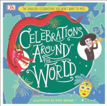 Celebrations Around the World : The Fabulous Celebrations you Won't Want to Miss, EPUB eBook