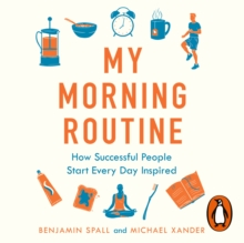 My Morning Routine : How Successful People Start Every Day Inspired, eAudiobook MP3 eaudioBook