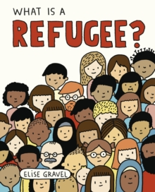 What Is A Refugee?, Hardback Book