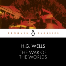 The War of the Worlds : Penguin Classics, CD-Audio Book