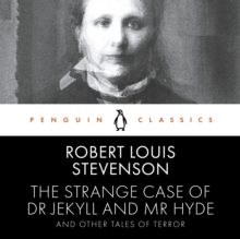 The Strange Case of Dr Jekyll and Mr Hyde and Other Tales of Terror : Penguin Classics, CD-Audio Book