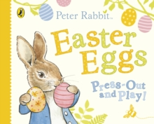 Peter Rabbit Easter Eggs Press Out and Play, Board book Book