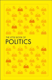 The Little Book of Politics, Paperback / softback Book