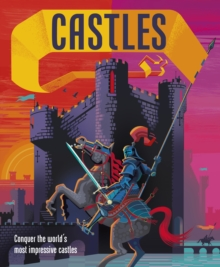 Castles : Conquer the world's most impressive castles, Hardback Book