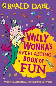 Willy Wonka's Everlasting Book of Fun, Paperback / softback Book