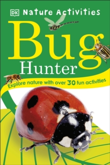 Bug Hunter : Nature Activities, Undefined Book