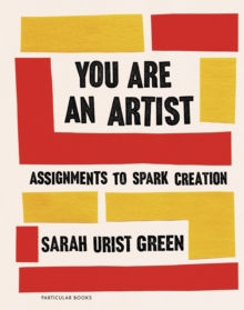 You Are an Artist, Hardback Book