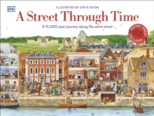 A Street Through Time : A 12,000 Year Journey Along the Same Street, EPUB eBook