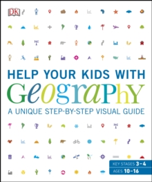 Help Your Kids with Geography : A unique step-by-step visual guide, EPUB eBook