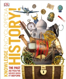 Knowledge Encyclopedia History! : The Past as You've Never Seen it Before, EPUB eBook