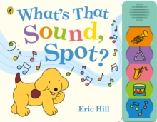What's That Sound, Spot?, Board book Book