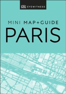 DK Eyewitness Paris Mini Map and Guide, EPUB eBook