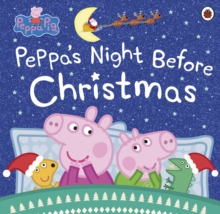 Peppa Pig: Peppa's Night Before Christmas, EPUB eBook