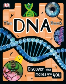 The DNA Book : Discover what makes you you, EPUB eBook