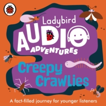 Creepy Crawlies : Ladybird Audio Adventures, CD-Audio Book