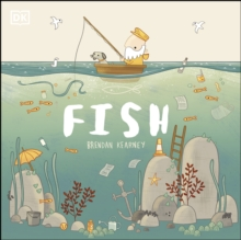 Fish : A tale about ridding the ocean of plastic pollution, PDF eBook