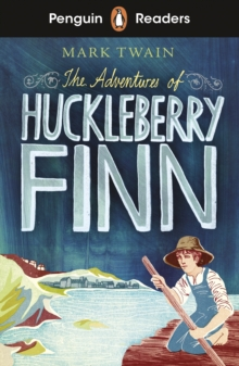 Penguin Readers Level 2: The Adventures of Huckleberry Finn (ELT Graded Reader), EPUB eBook