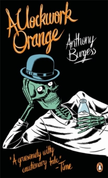 A Clockwork Orange, Paperback / softback Book