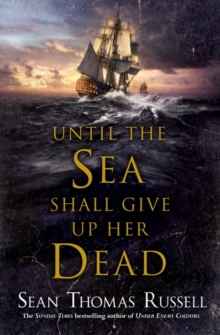 Until the Sea Shall Give Up Her Dead, Paperback / softback Book