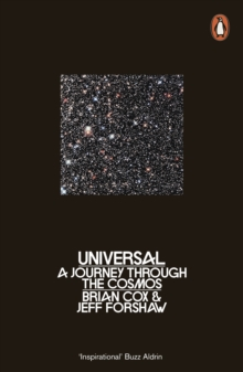 Universal : A Journey Through the Cosmos, Paperback Book