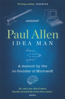 Idea Man : A Memoir by the Co-founder of Microsoft, Paperback / softback Book