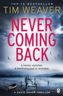 Never Coming Back : Someone doesn't want this family found . . . in the UNFORGETTABLE R&J THRILLER, Paperback / softback Book