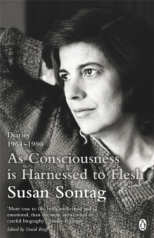 As Consciousness is Harnessed to Flesh : Diaries 1964-1980, Paperback Book