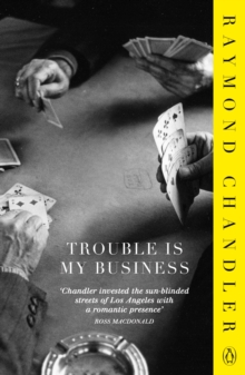 Trouble is My Business, Paperback Book