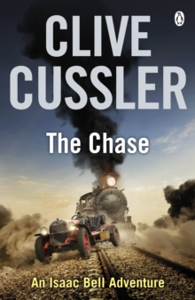 The Chase : Isaac Bell #1, Paperback / softback Book