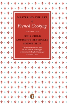 Mastering the Art of French Cooking, Vol.1, Paperback / softback Book