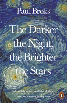 The Darker the Night, the Brighter the Stars : A Neuropsychologist's Odyssey, Paperback / softback Book