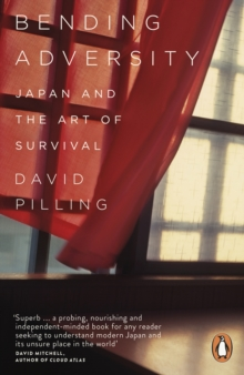 Bending Adversity : Japan and the Art of Survival, Paperback Book