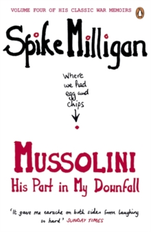 Mussolini : His Part in My Downfall, Paperback / softback Book