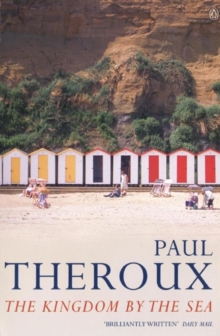 The Kingdom by the Sea : A Journey Around the Coast of Great Britain, EPUB eBook