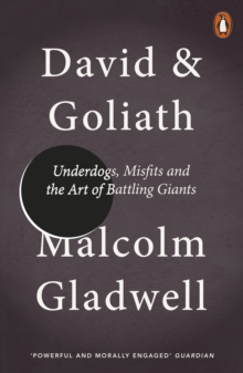 David and Goliath : Underdogs, Misfits and the Art of Battling Giants, EPUB eBook