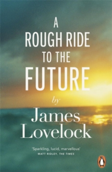 A Rough Ride to the Future, Paperback Book