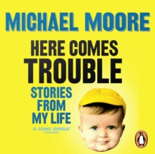 Here Comes Trouble : Stories From My Life, eAudiobook MP3 eaudioBook