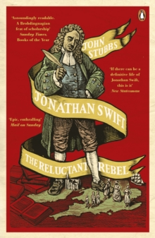 Jonathan Swift : The Reluctant Rebel, Paperback Book