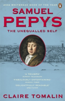 Samuel Pepys : The Unequalled Self, Paperback Book