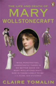 The Life and Death of Mary Wollstonecraft, Paperback / softback Book