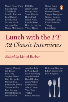 Lunch with the FT : 52 Classic Interviews, EPUB eBook