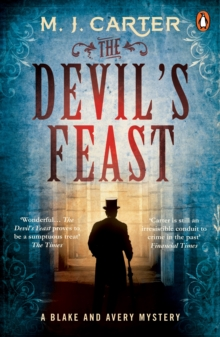 The Devil's Feast : The Blake and Avery Mystery Series (Book 3), Paperback Book