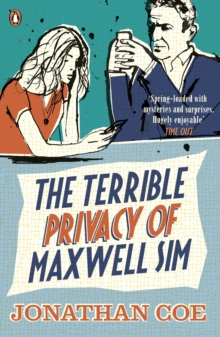 The Terrible Privacy Of Maxwell Sim, Paperback Book