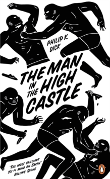 The Man in the High Castle, Paperback / softback Book