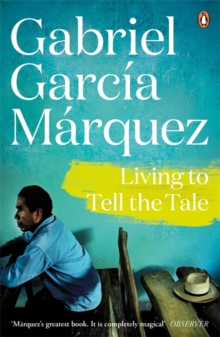 Living to Tell the Tale, Paperback Book