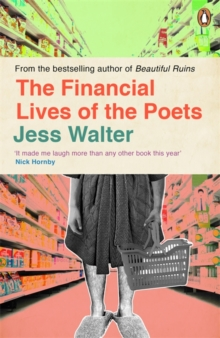 The Financial Lives of the Poets, Paperback / softback Book