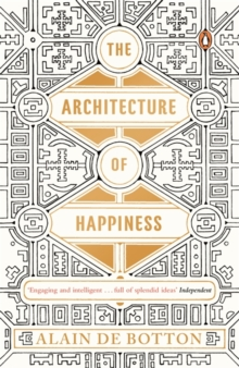 The Architecture of Happiness, Paperback / softback Book